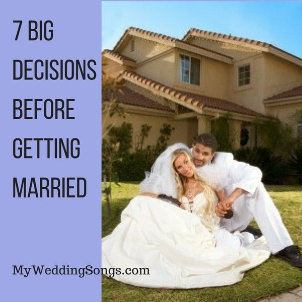 decisions before getting married
