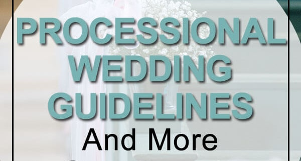 processional wedding guidelines