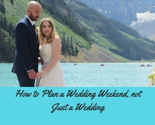 Plan a Wedding Weekend