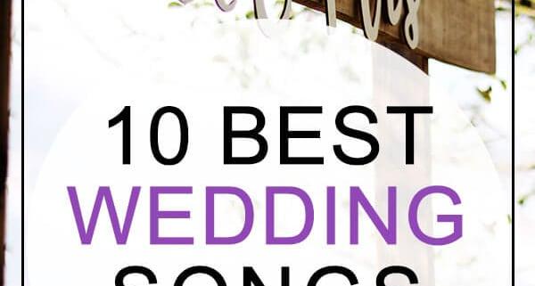 Best wedding songs ever