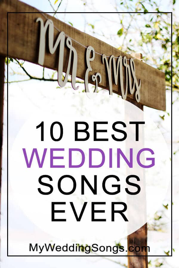 Song About Wedding.100 Best Wedding Songs Of All Time Updated 2019 My Wedding Songs
