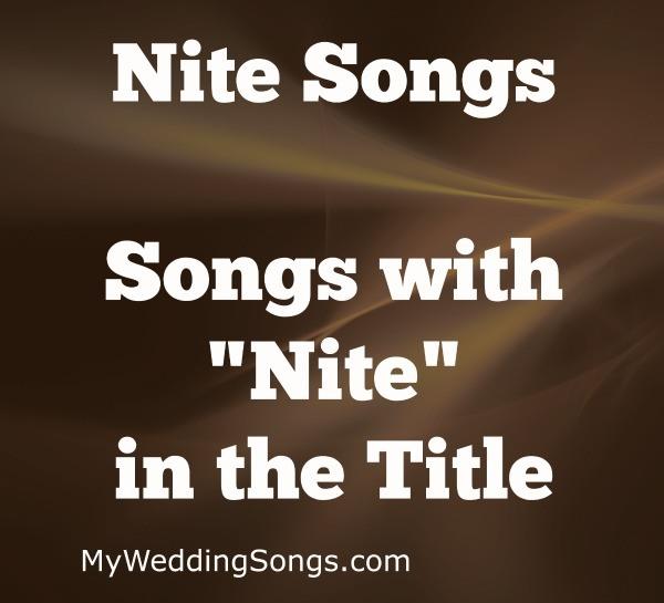 Best Nite Songs in Title