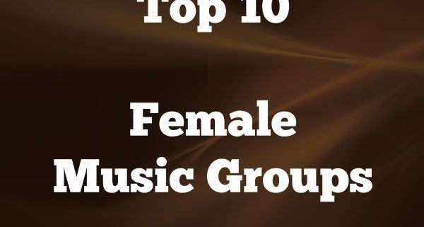 Top 10 Female Music Groups