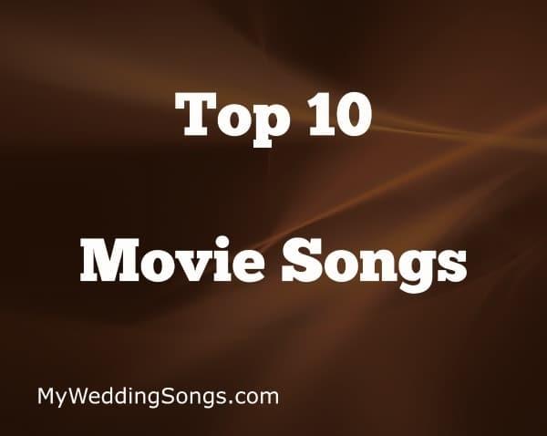 Top 10 Movie Songs
