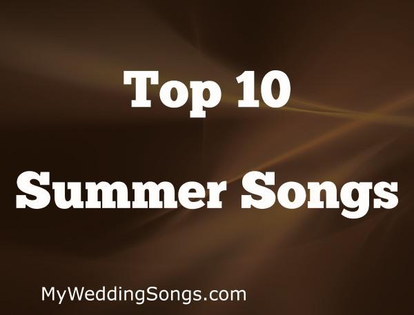 Top 10 Summer Songs