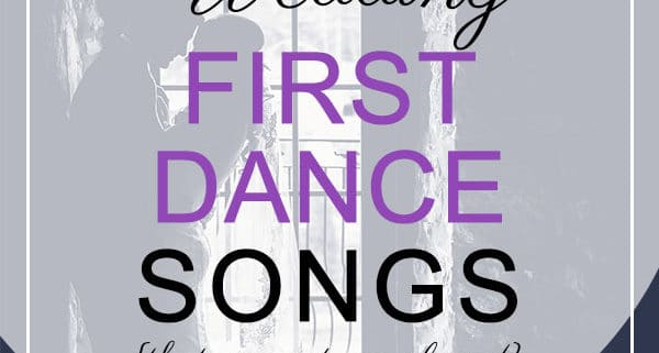 First Dance Songs not overplayed