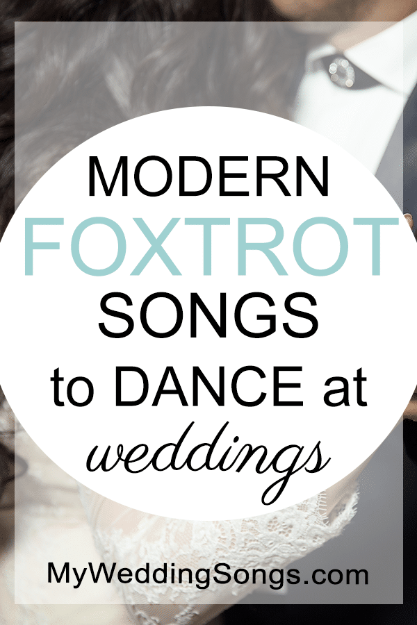 modern foxtrot songs dance at weddings