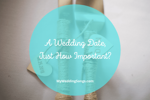 Wedding Dates How Important