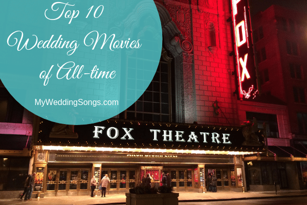 top wedding movies of all-time
