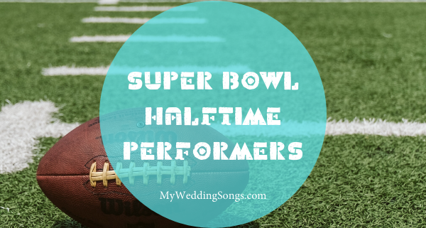 Super Bowl Halftime Performers