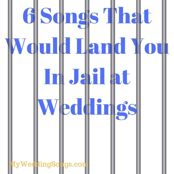 songs that would land you in jail
