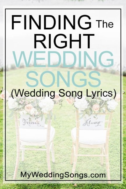 Wedding Song Lyrics Finding The Right Wedding Songs