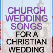 church wedding songs for christian wedding