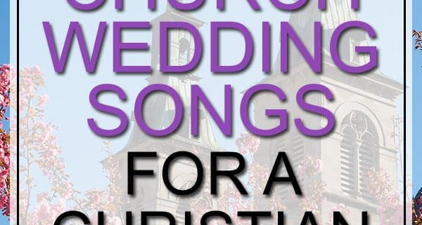 church wedding songs for christian wedding