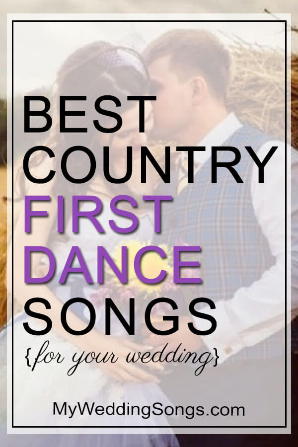 Best Wedding Dance Songs.Best Country First Dance Songs To Tip Your Cowboy Hat To