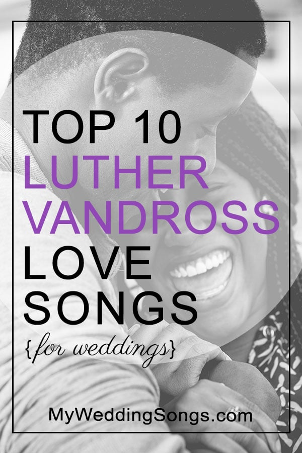 Luther Vandross love songs for weddings