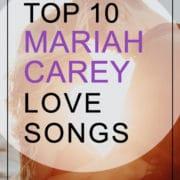 Mariah Carey Love Songs