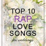 Rap love songs for weddings