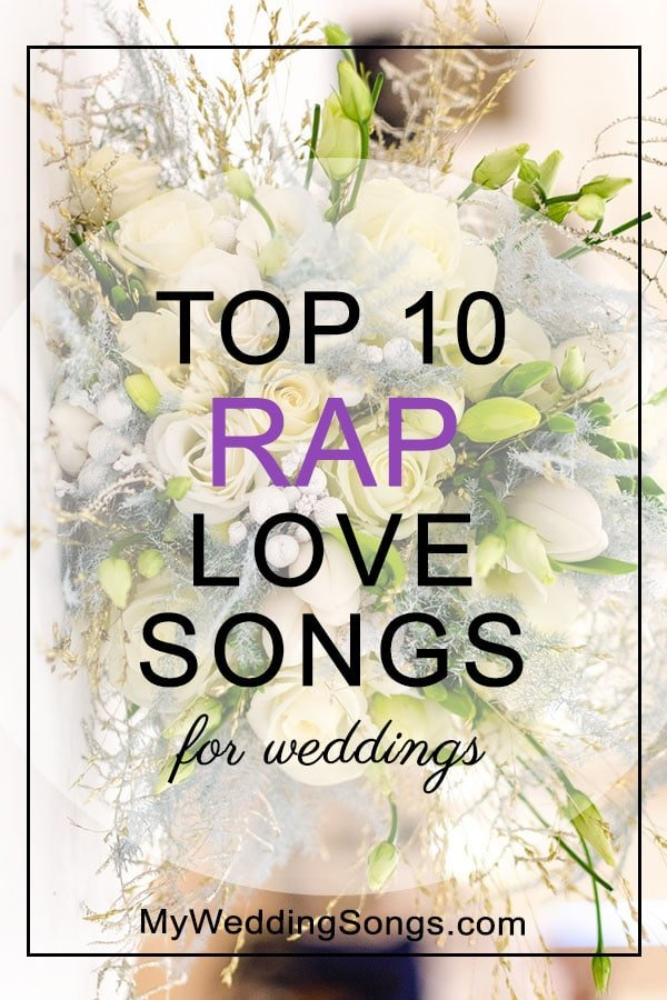 Rap love songs for weddings