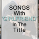 girlfriend songs