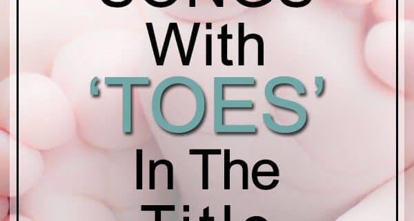 toes songs
