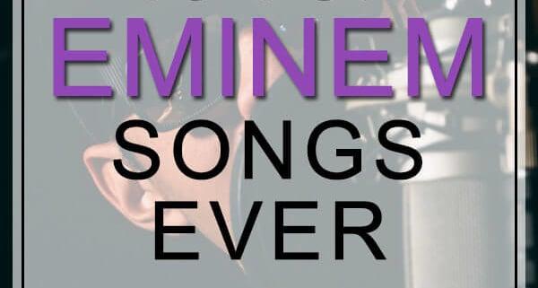 best eminem songs
