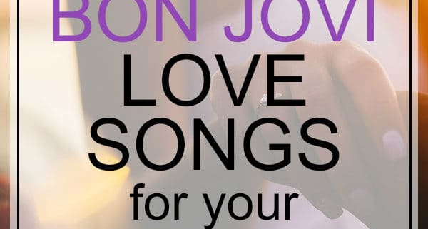 Bon Jovi love songs for weddings