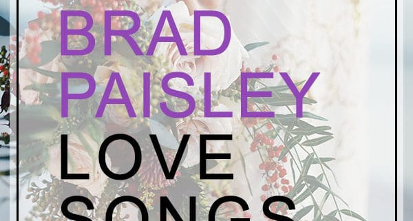 Brad Paisley love songs for weddings