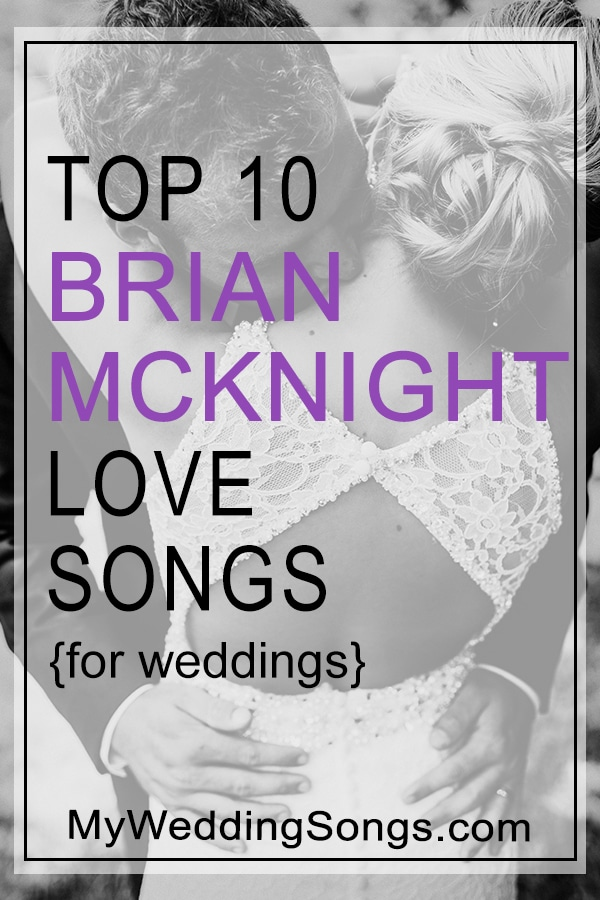 Brian McKnight Love Songs For Weddings - Top 10 Song List