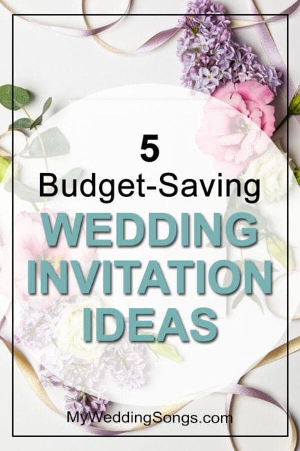 5 Cheap Wedding Invitation Ideas For Those On A Budget