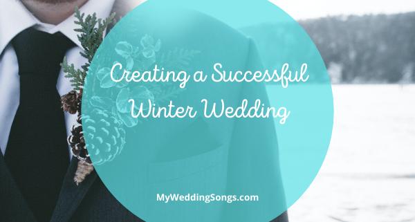 Creating a Successful Winter Wedding