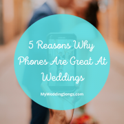 Phones Are Great At Weddings