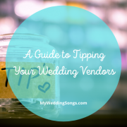 Guide to Tipping Wedding Vendors