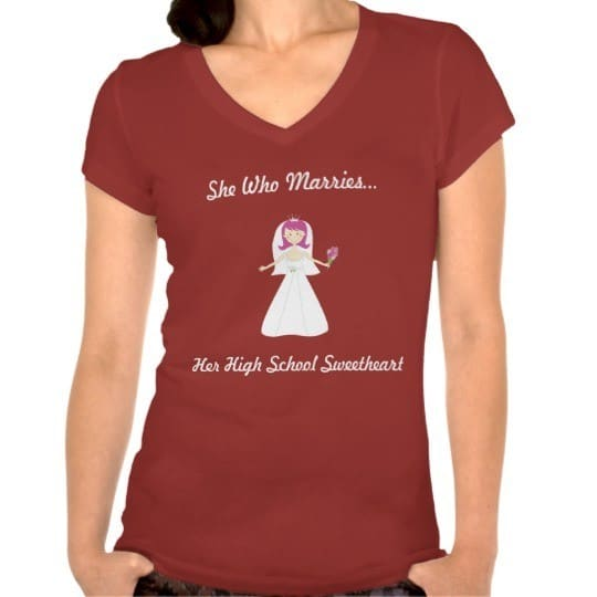 she who marries her high school sweetheart t shirt
