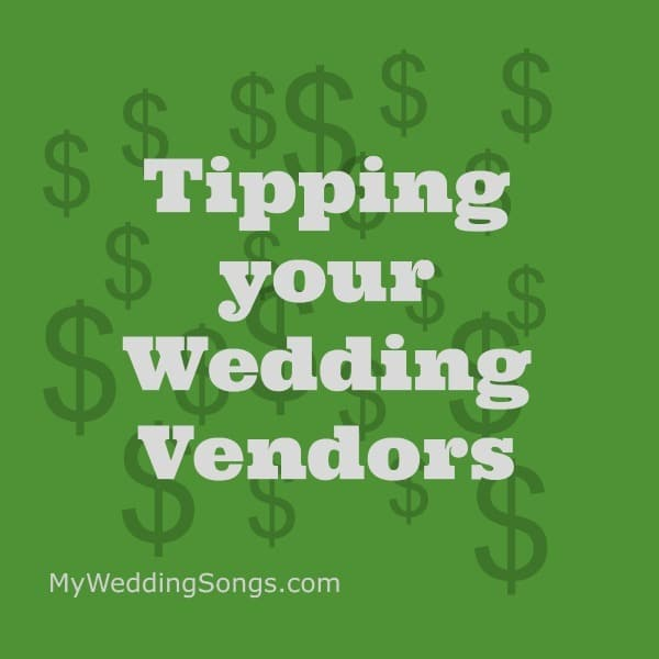 Tipping Your Wedding Vendors Who How Much You Tip