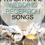 traditional wedding reception songs