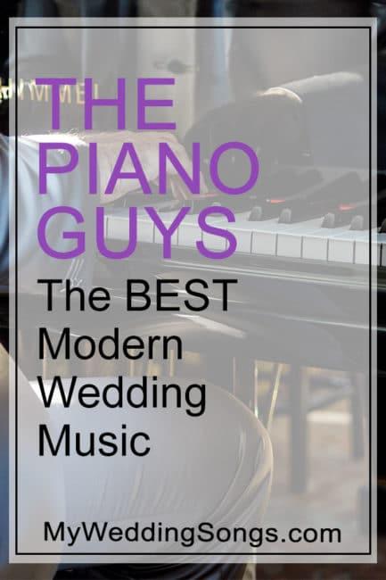 The Piano Guys The Best Modern Wedding Music My Wedding Songs