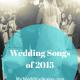 best 2015 wedding songs