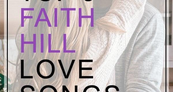 faith hill love songs for weddings