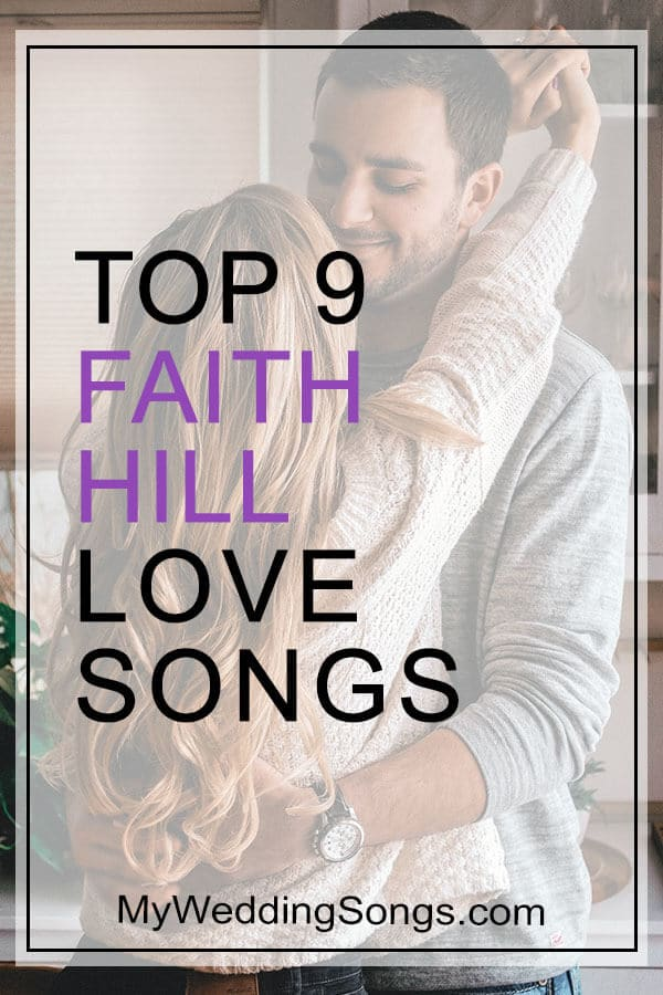9 Faith Hill Love Songs Perfect For Weddings