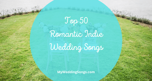 romantic indie wedding songs