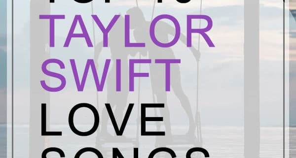 taylor swift love songs