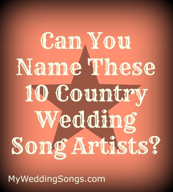 country music wedding song quiz