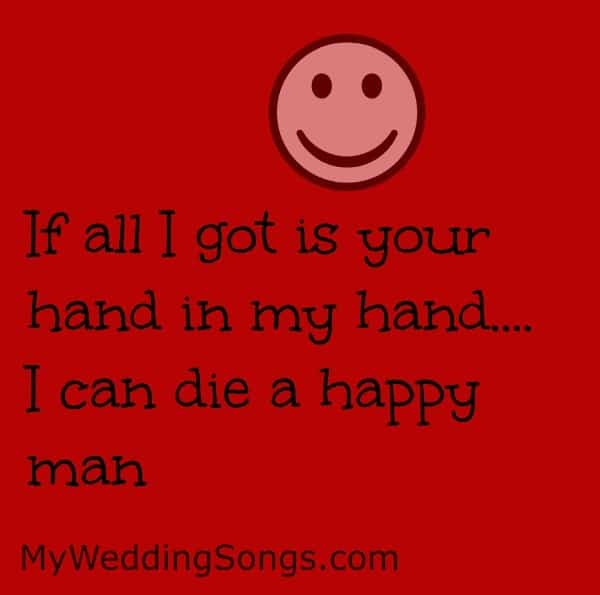 Die A Happy Man Really Is A Wedding Song