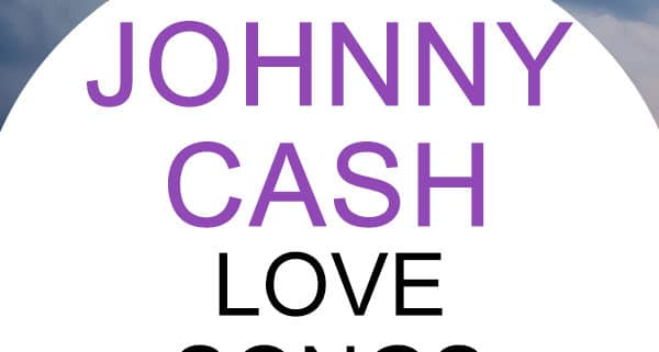 johnny cash love songs