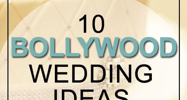Bollywood Wedding Ideas