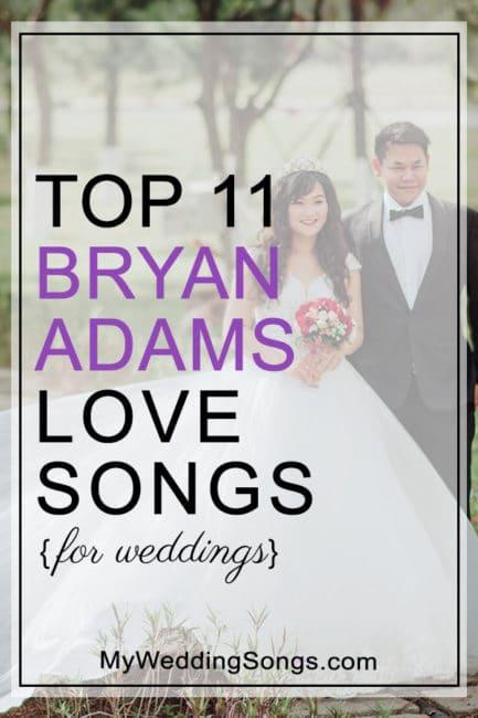 11 Bryan Adams Love Songs For Weddings - My Wedding Songs