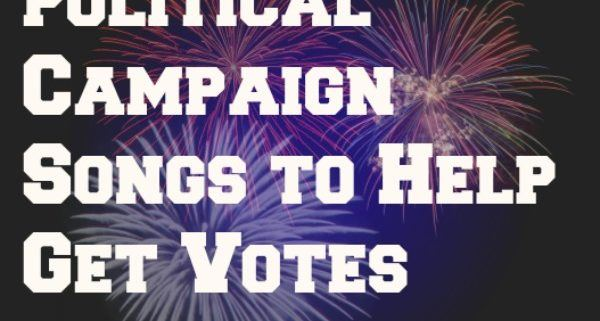Political Campaign Songs