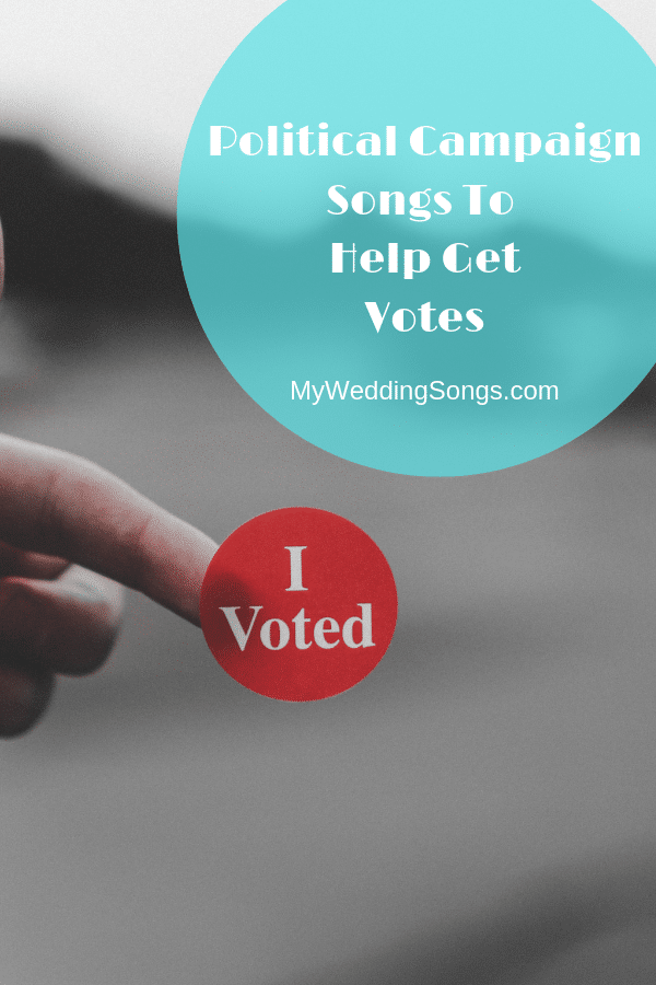 political campaign songs to get votes