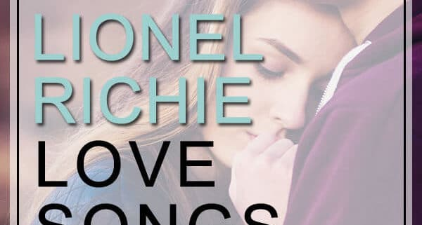 Lionel Richie Love Songs